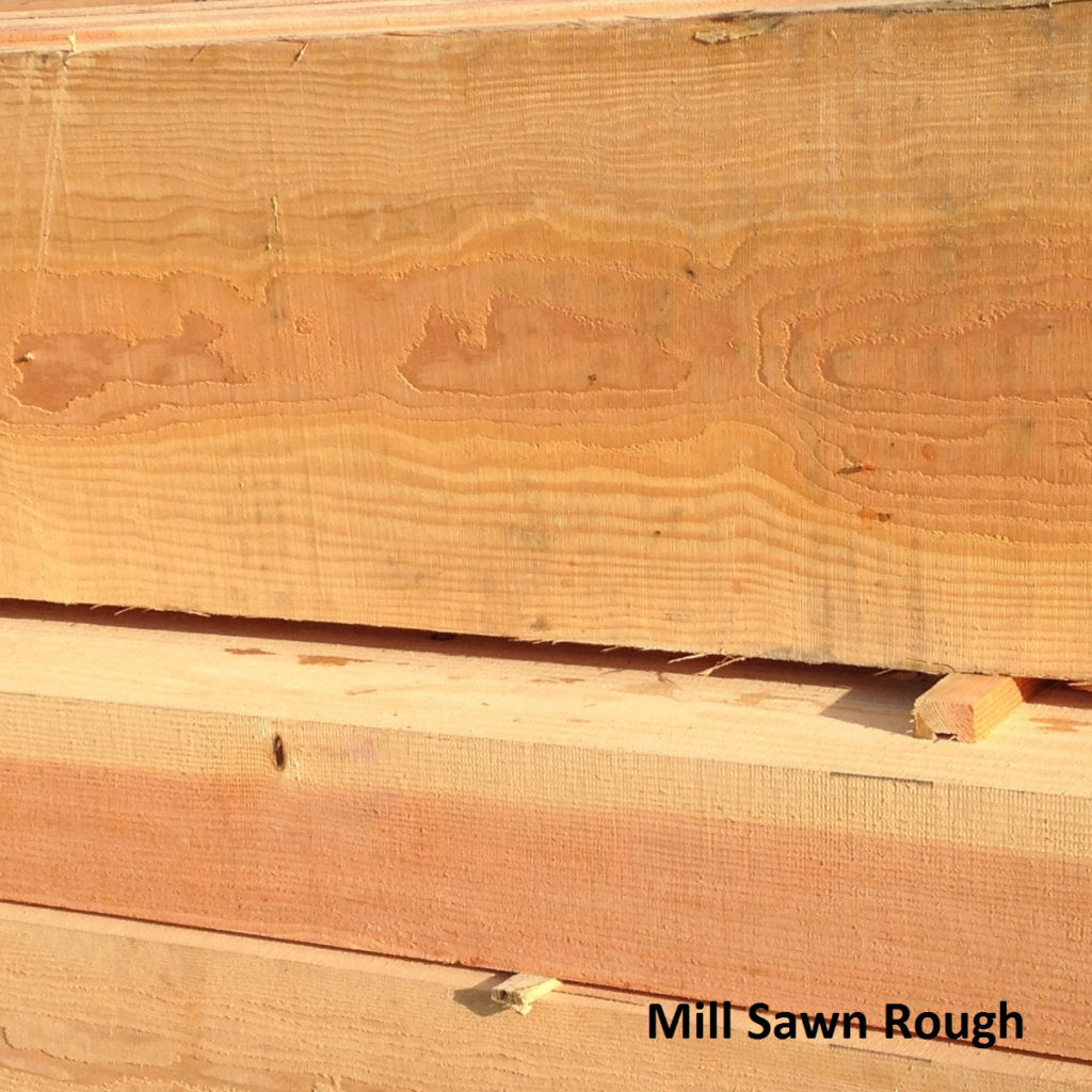 Mill Sawn Rough